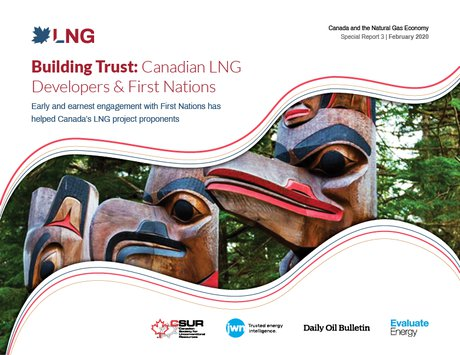 Building Trust: Canadian LNG Developers & First Nations - Special Report 3
